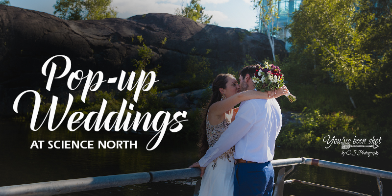 pop-up weddings at science north